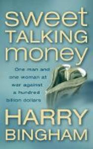 Sweet Talking Money - Harry Bingham - cover