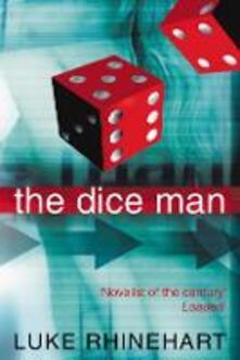 The Dice Man - Luke Rhinehart - cover