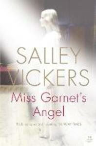 Miss Garnet's Angel - Salley Vickers - cover