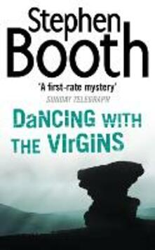 Dancing With the Virgins - Stephen Booth - cover