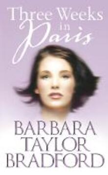 Three Weeks in Paris - Barbara Taylor Bradford - cover