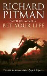 Bet Your Life - Richard Pitman - cover