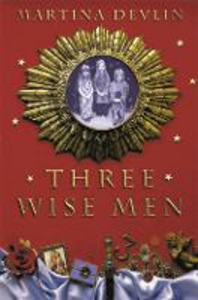 Libro in inglese The Three Wise Men  - Martina Devlin