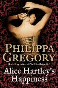 Libro in inglese Alice Hartley's Happiness  - Philippa Gregory