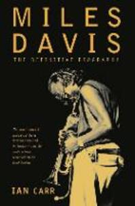 Miles Davis: The Definitive Biography - Ian Carr - cover