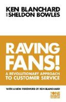 Raving Fans! - Kenneth Blanchard,Sheldon Bowles - cover