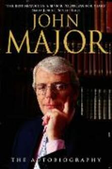 John Major: The Autobiography - John Major - cover