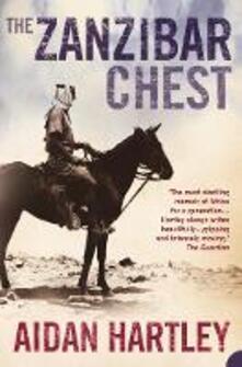 The Zanzibar Chest: A Memoir of Love and War - Aidan Hartley - cover