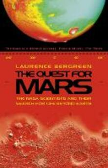 The Quest for Mars: NASA Scientists and Their Search for Life Beyond Earth - Laurence Bergreen - cover