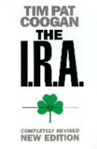 Libro in inglese The I.R.A.  - Tim Pat Coogan