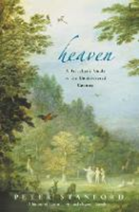 Libro in inglese Heaven: A Traveller's Guide to the Undiscovered Country  - Peter Stanford