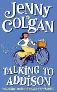 Talking to Addison - Jenny Colgan - cover