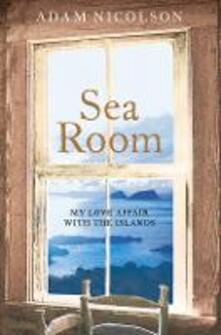 Sea Room - Adam Nicolson - cover