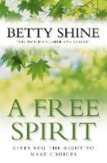 A Free Spirit - Betty Shine - cover