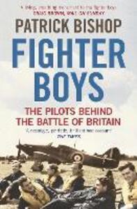 Fighter Boys: Saving Britain 1940 - Patrick Bishop - cover
