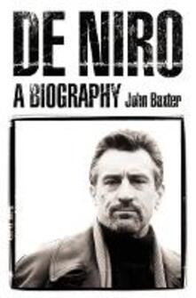 De Niro: A Biography - John Baxter - cover