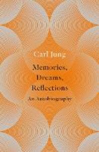 Memories, Dreams, Reflections - C. G. Jung - cover