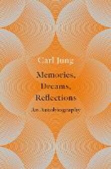 Memories, Dreams, Reflections: An Autobiography - Carl Jung - cover