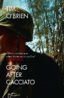 Going After Cacciato - Tim O'Brien - cover