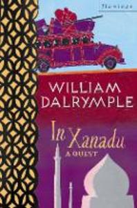 Libro in inglese In Xanadu: A Quest  - William Dalrymple