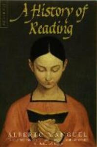 A History of Reading - Alberto Manguel - cover