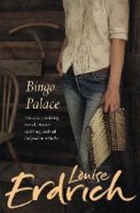 Libro in inglese The Bingo Palace  - Louise Erdrich