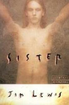 Sister - Jim Lewis - cover