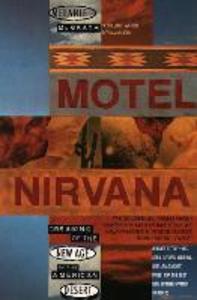 Libro in inglese Motel Nirvana: Dreaming of the New Age in the American Desert  - Melanie McGrath