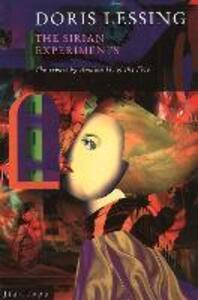 The Sirian Experiments - Doris Lessing - cover