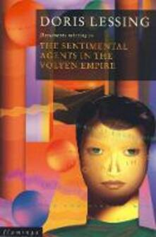 The Sentimental Agents in the Volyen Empire - Doris Lessing - cover