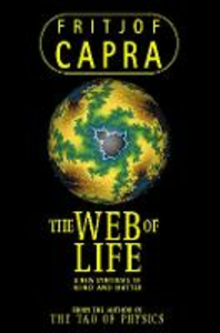 Libro in inglese The Web of Life: A New Synthesis of Mind and Matter  - Fritjof Capra