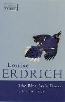 The Bluejay's Dance - Louise Erdrich - cover