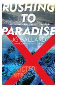 Rushing to Paradise - J. G. Ballard - cover