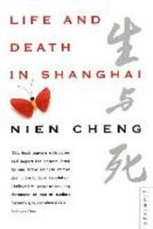 Life and Death in Shanghai - Nien Cheng - cover