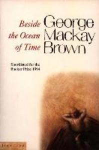 Libro in inglese Beside the Ocean of Time  - George Mackay Brown