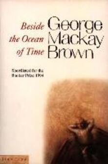 Beside the Ocean of Time - George Mackay Brown - cover