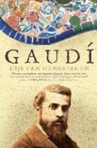 Libro in inglese Gaudi  - Gijs van Hensbergen