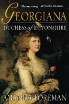 Georgiana, Duchess of Devonshire - Amanda Foreman - cover