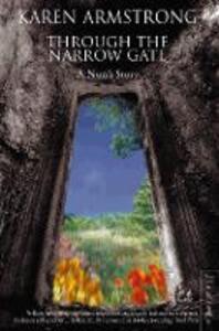 Through the Narrow Gate: A Nun's Story - Karen Armstrong - cover
