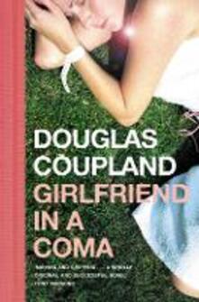 Girlfriend in a Coma - Douglas Coupland - cover