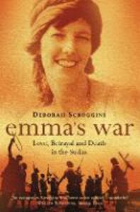 Emma's War: Love, Betrayal and Death in the Sudan - Deborah Scroggins - cover