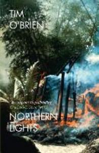 Libro in inglese Northern Lights  - Tim O'Brien