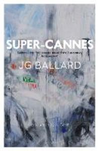 Libro in inglese Super-Cannes  - J. G. Ballard