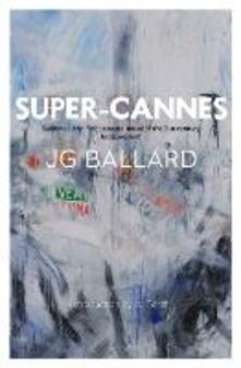 Super-Cannes - J. G. Ballard - cover