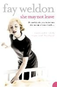 Libro in inglese She May Not Leave  - Fay Weldon