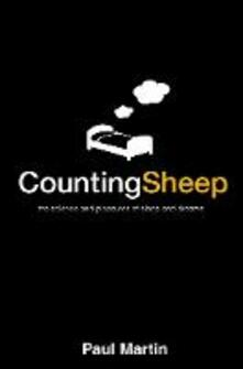 Counting Sheep: The Science and Pleasures of Sleep and Dreams - Paul Martin - cover