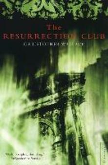 The Resurrection Club - Christopher Wallace - cover
