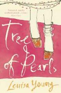 Tree of Pearls - Louisa Young - cover