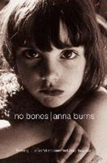 No Bones - Anna Burns - cover