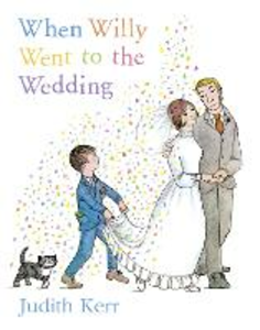 Libro in inglese When Willy Went to the Wedding  - Judith Kerr